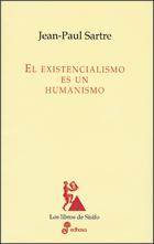 El existencialismo es un humanismo - Sartre Jean-Paul