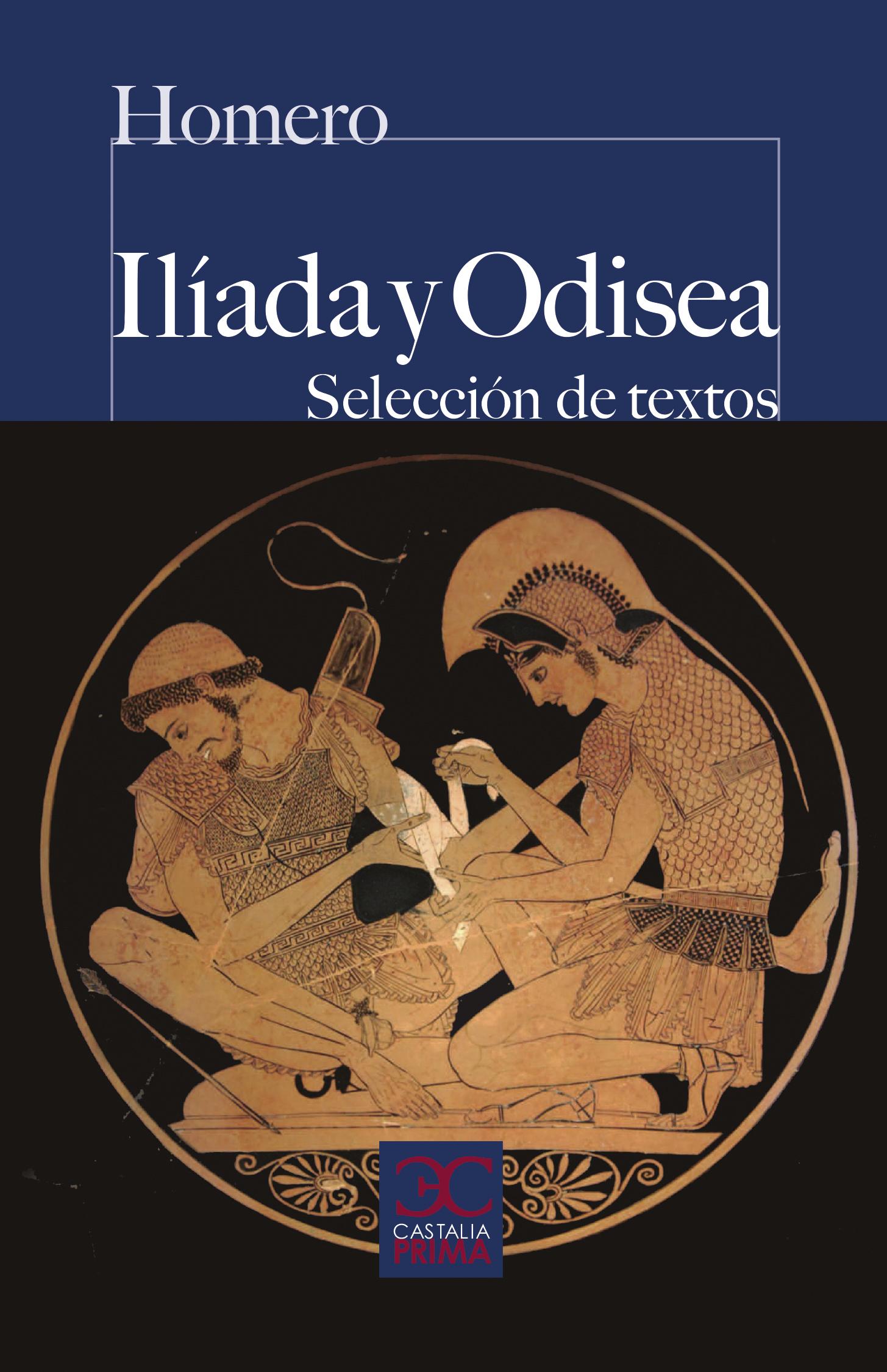 Iliada y Odisea (Selección de textos) -  Homero
