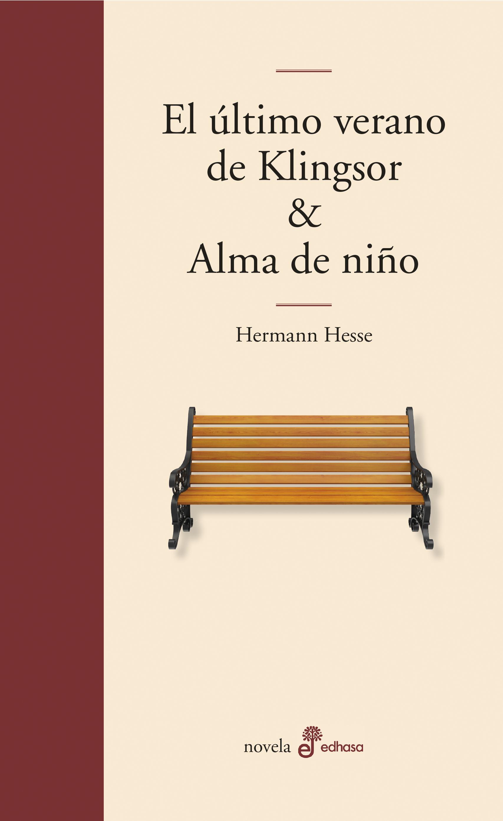 El último verano de Klingsor y Alma de niño - Hesse Hermann