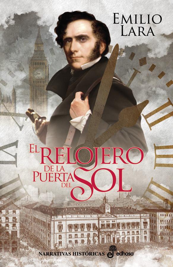 El relojero de la Puerta del Sol - Lara Emilio