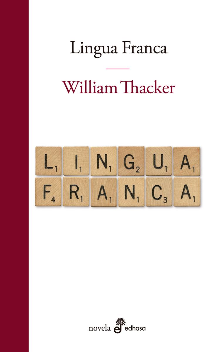 Lingua Franca - Thacker William