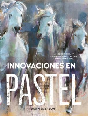 Innovaciones en pastel - Emerson Dawn