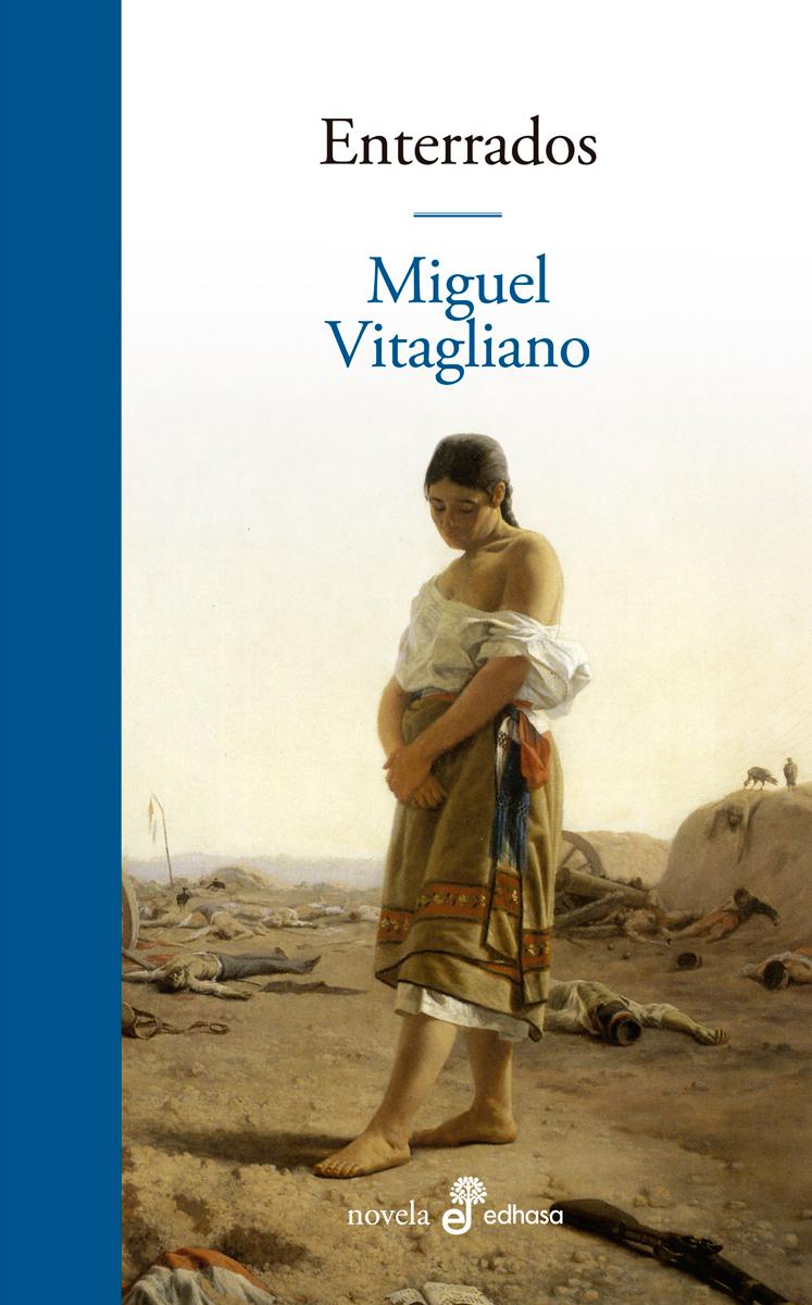 Enterrados - Vitagliano Miguel