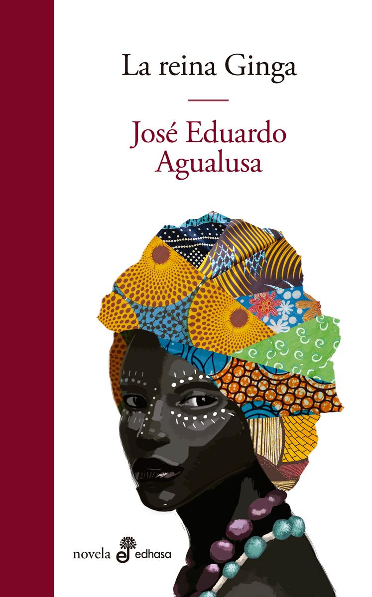 La reina Ginga - Agualusa José Eduardo