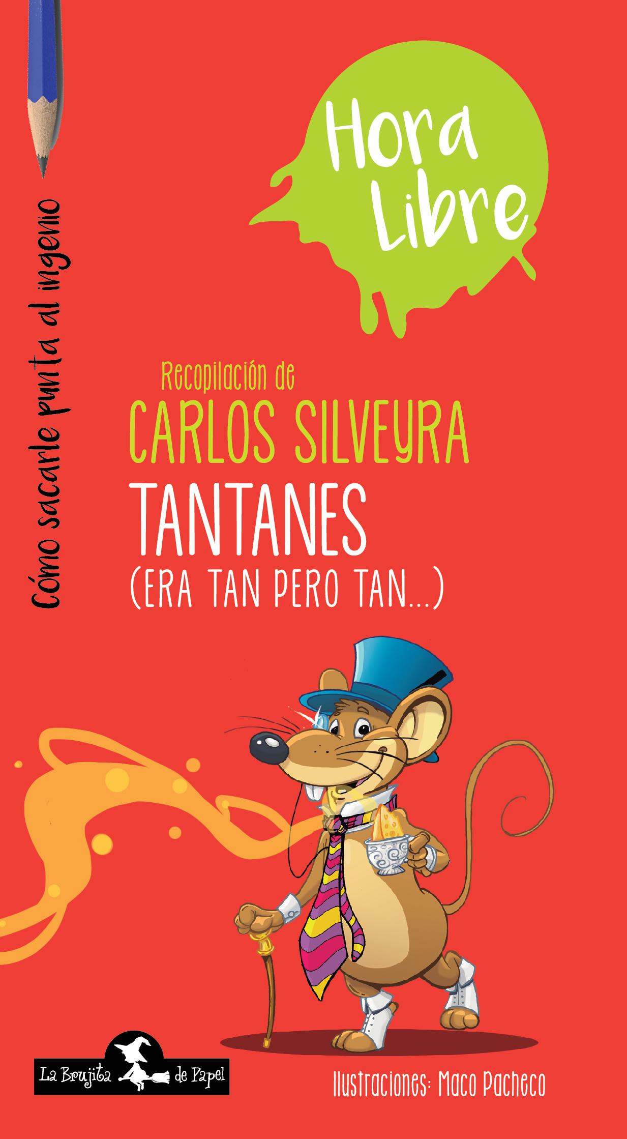 Tantanes - Autores Varios