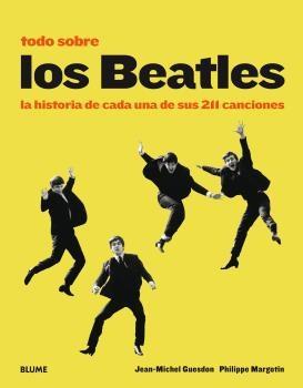 Todo sobre los Beatles - Guesdon Jean-Michel