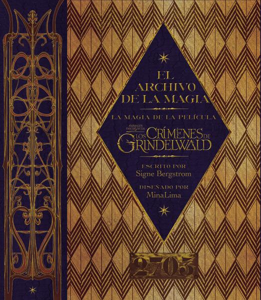 El archivo de la magia de Animales fantásticos los crímenes de Grindelwald - Bergstrom Signe