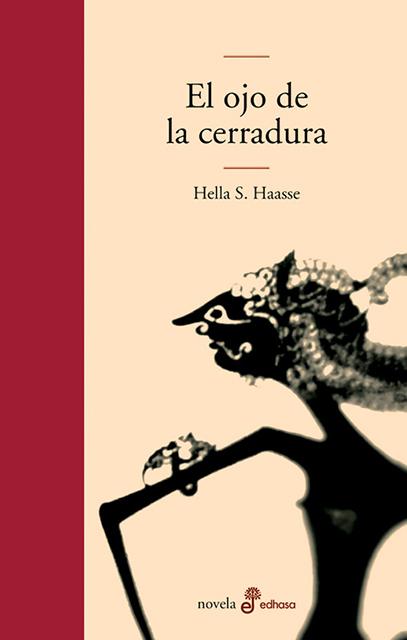El ojo de la cerradura - Haasse Hélène Serafia