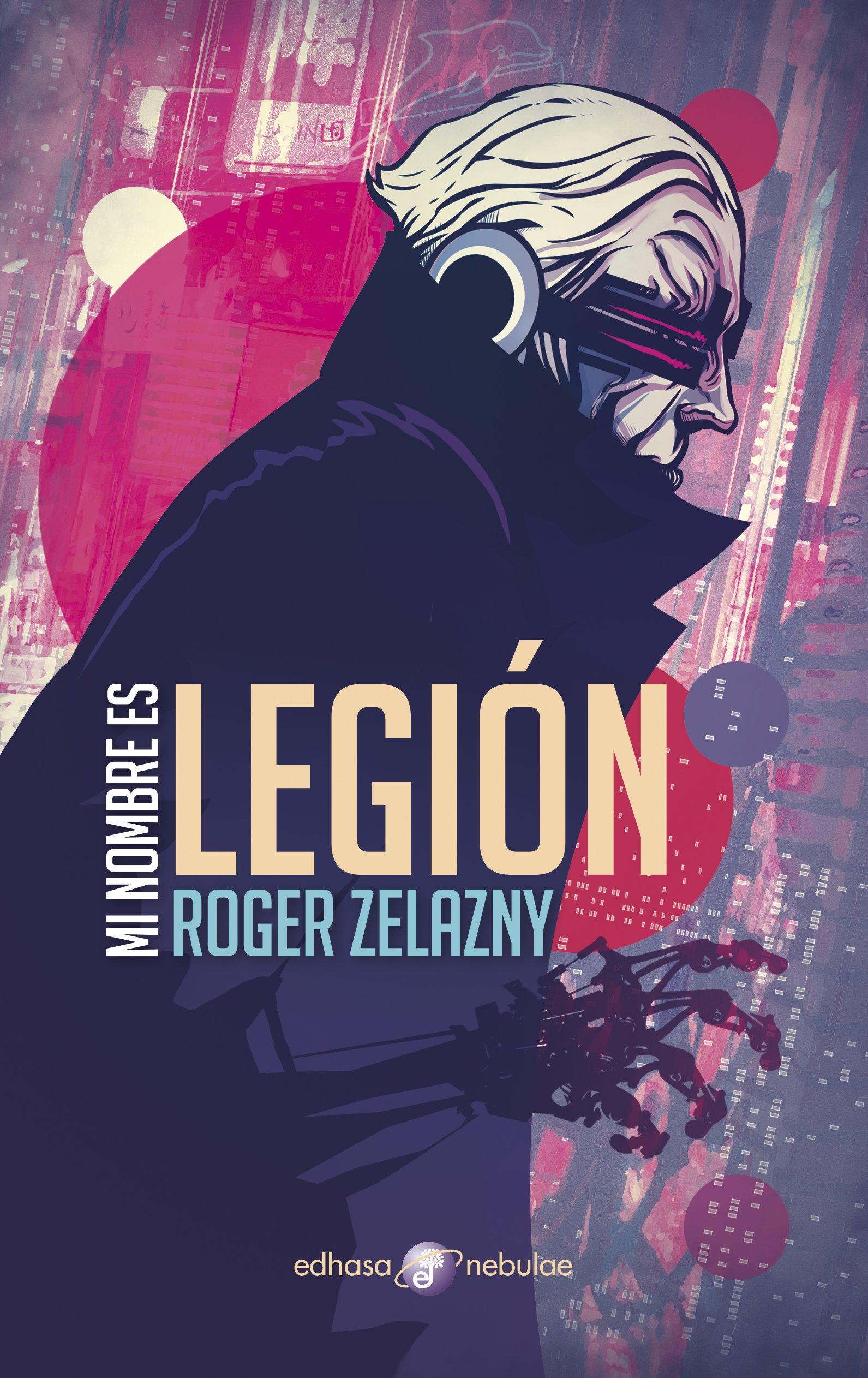 Mi nombre es Legión - Zelazny Roger
