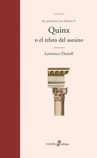 Quinx o el relato del asesino - Durrell Lawrence