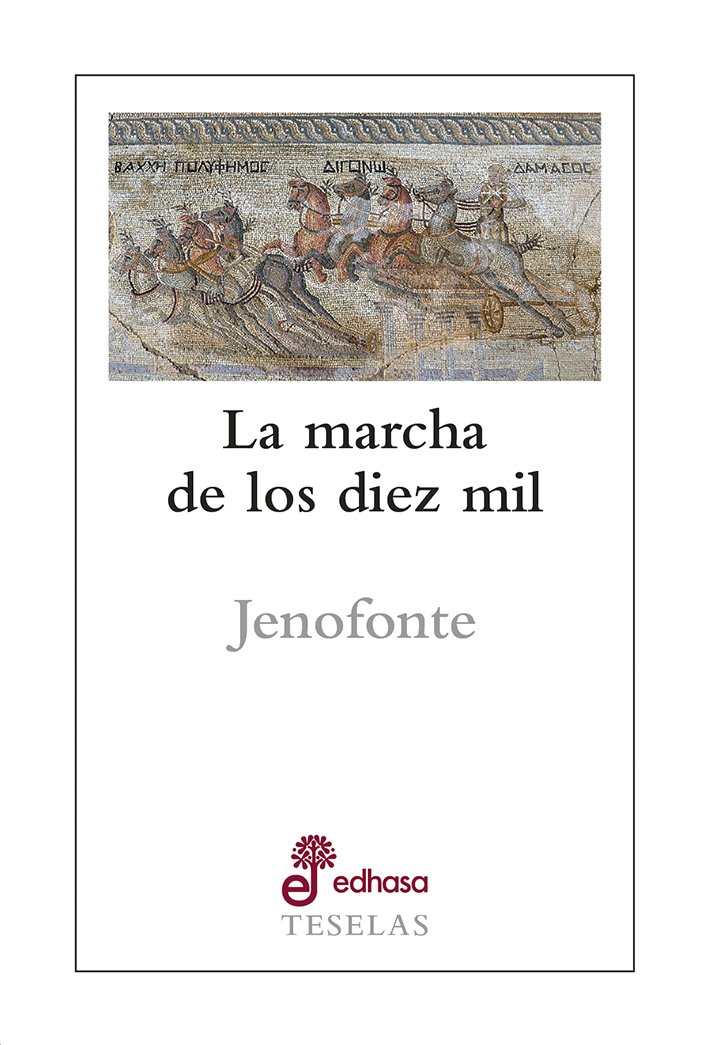 La marcha de los diez mil -  Jenofonte