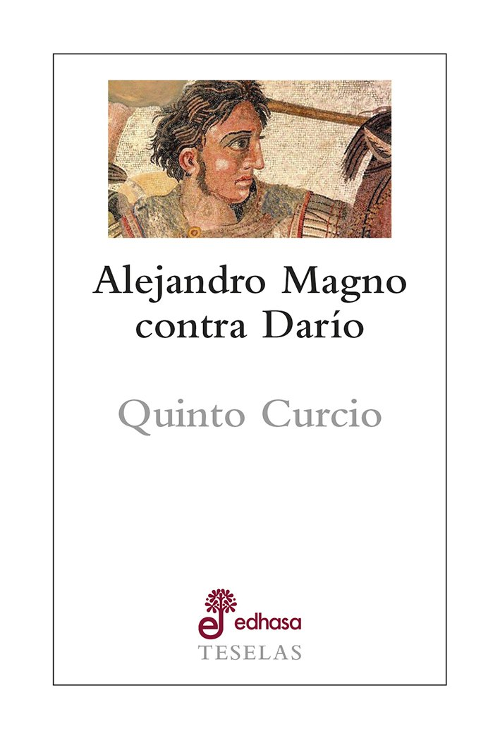 Alejandro Magno contra Darío - Curcio Rufo Quinto