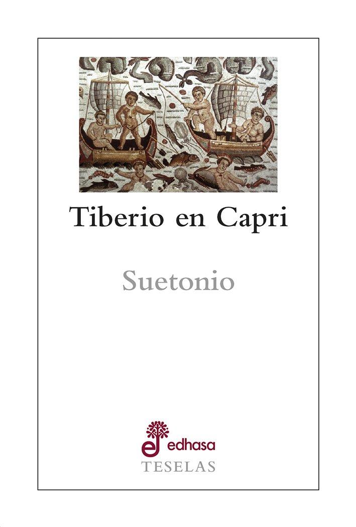 Tiberio en Capri - Tranquilo Cayo Suetonio