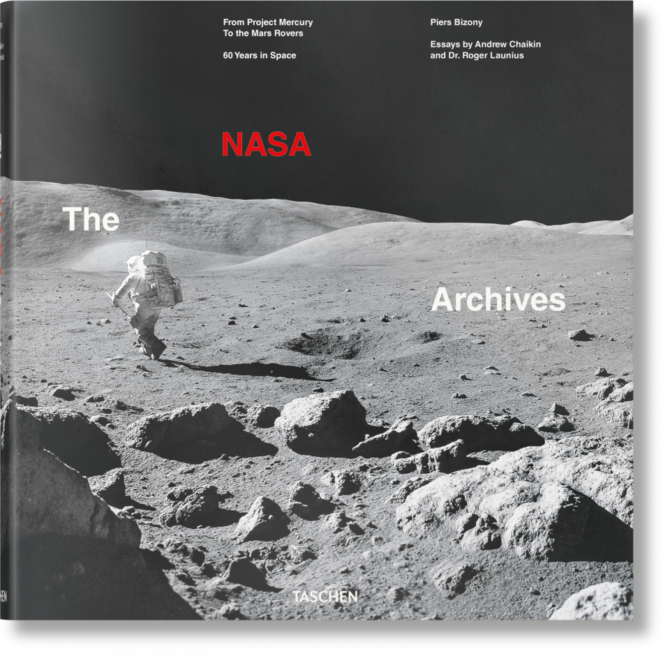 The NASA Archives. 60 Years in Space - Bizony Piers