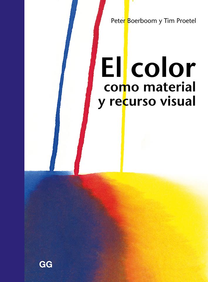 El color como material y recurso visual - Boerboom Peter