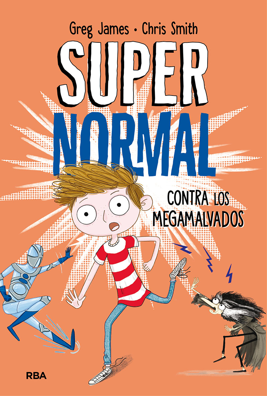 Supernormal contra los megamalvados - Smith Chris