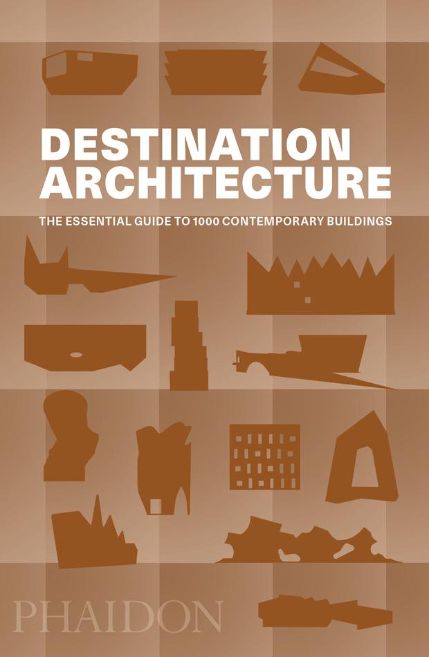 Destination Architecture - Editors Phaidon