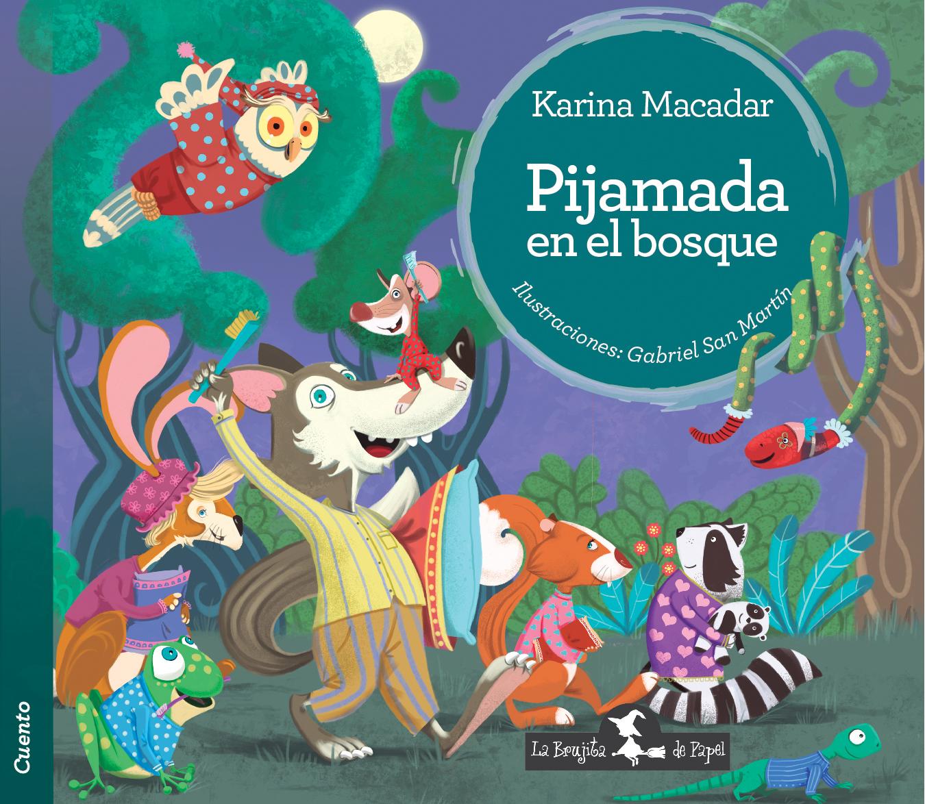 Pijamada en el bosque - Macadar Karina
