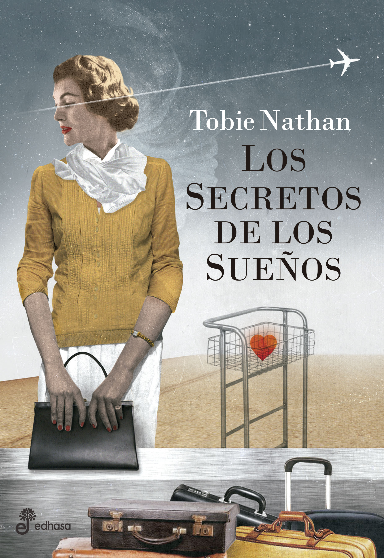 Los secretos de los sueños - Nathan Tobie