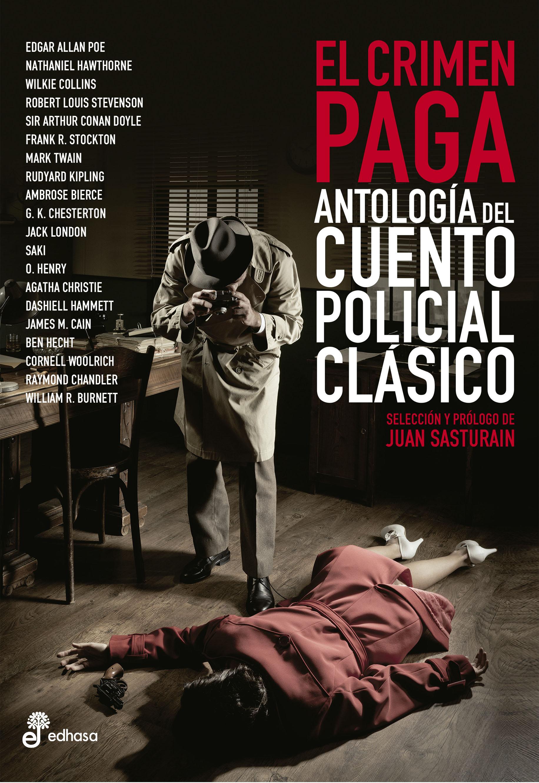 El crimen paga - Sasturain Juan