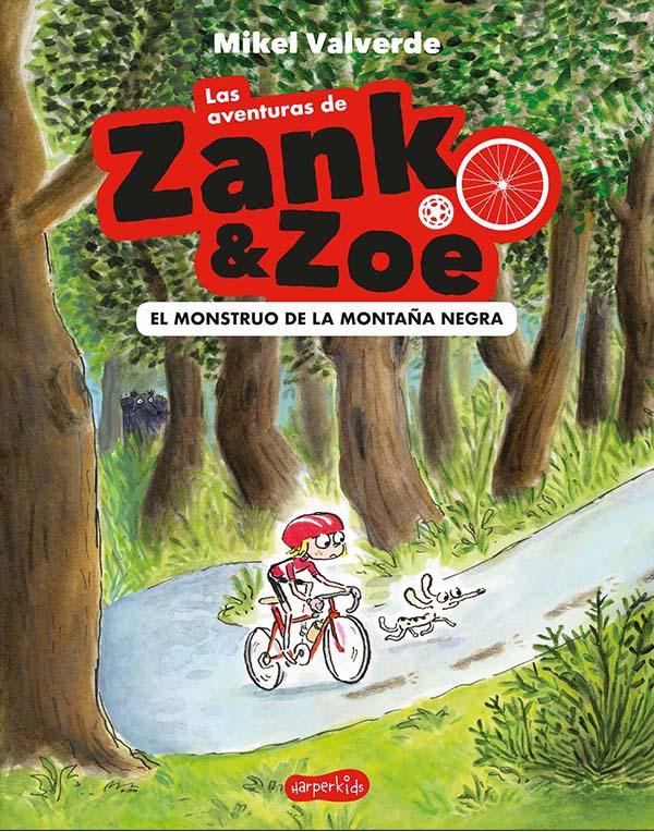 Las aventuras de Zank & Zoe - Valverde Mikel
