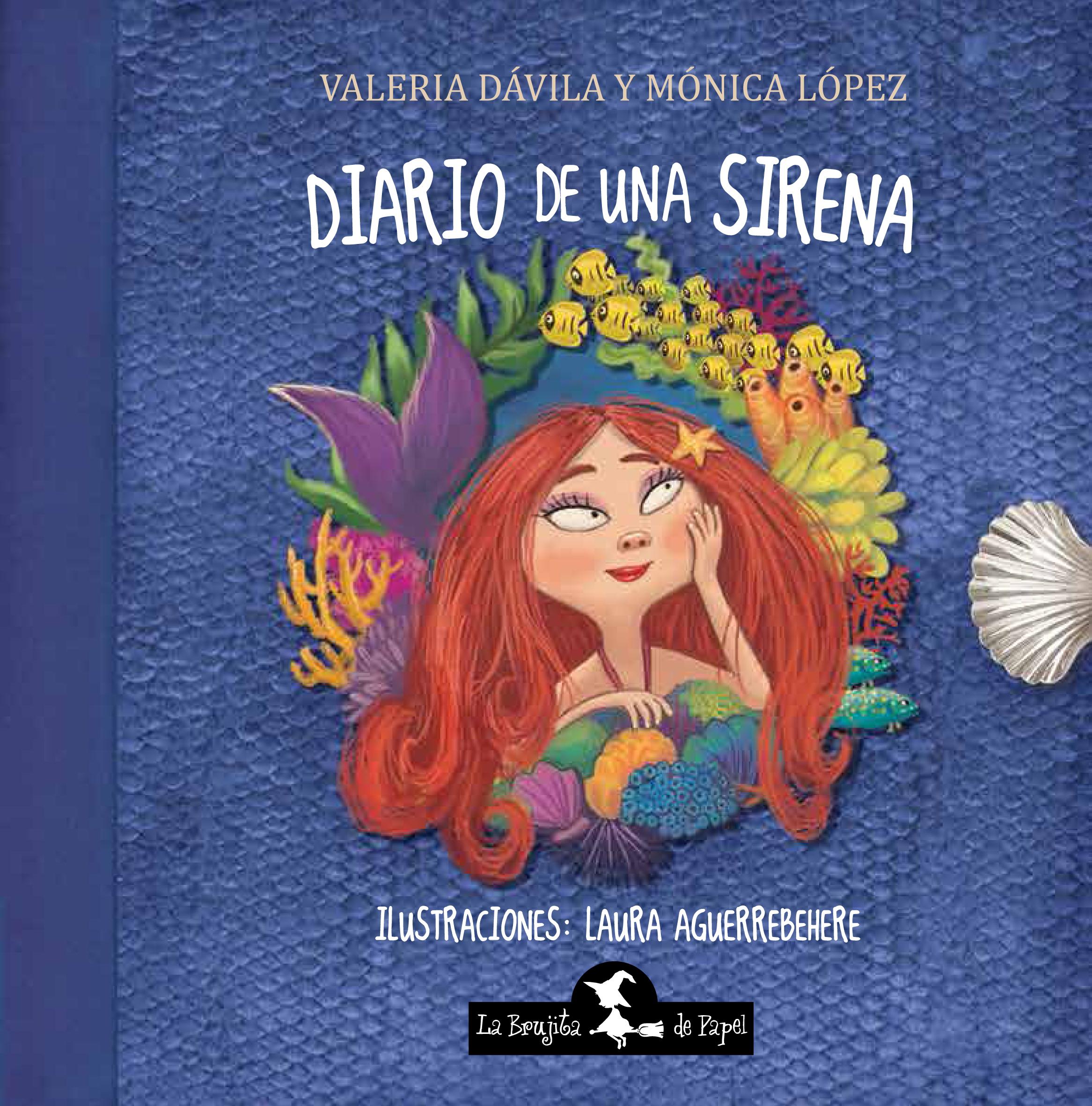 Diario de una sirena - López Mónica