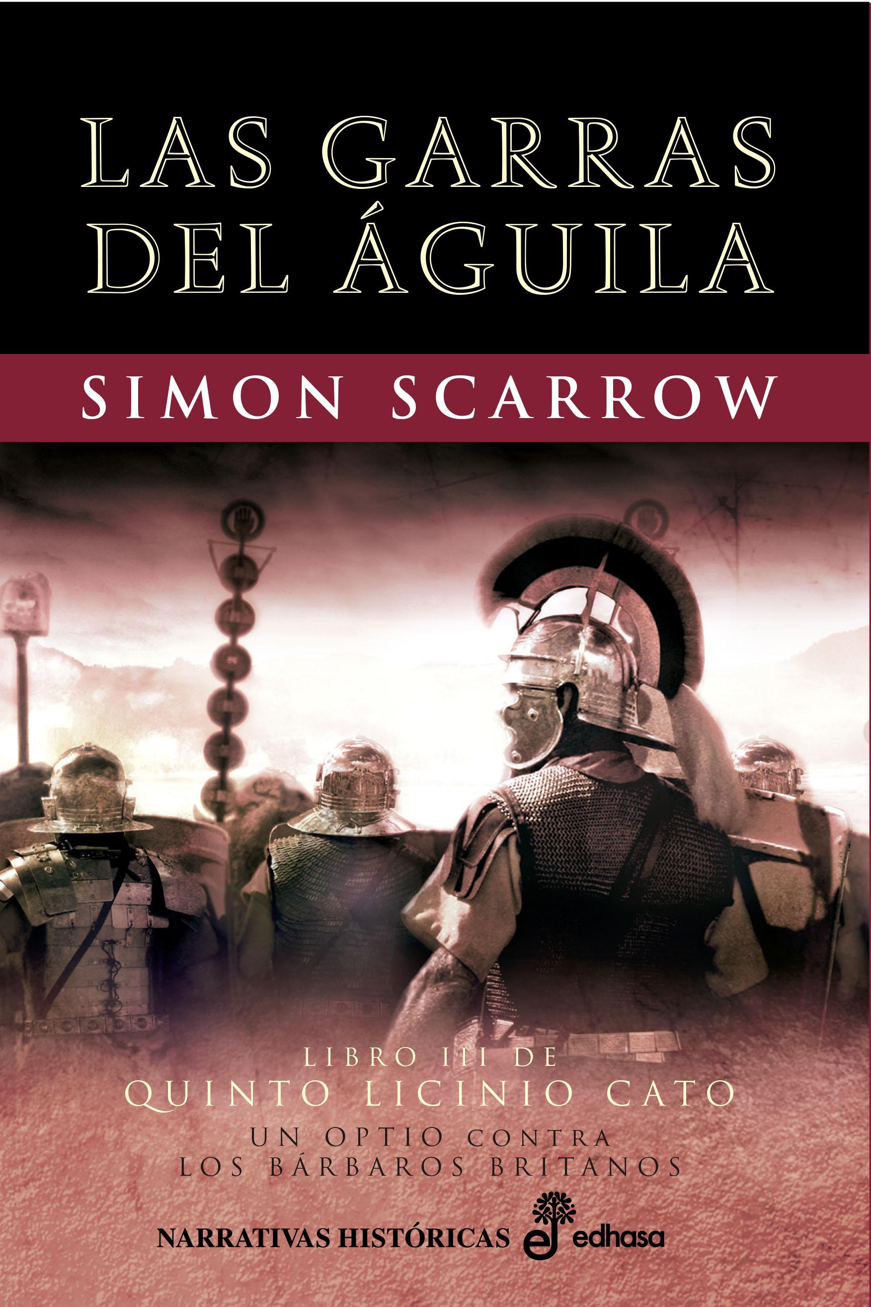 Las garras del águila - Scarrow Simon