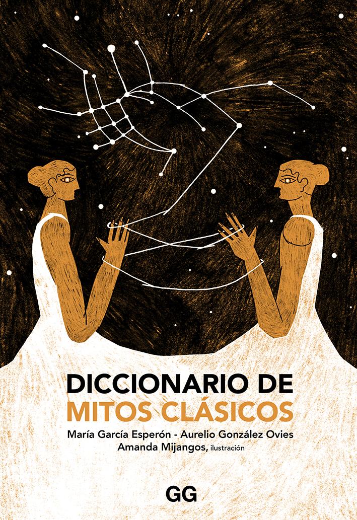 Diccionario de mitos clásicos - García Esperón María