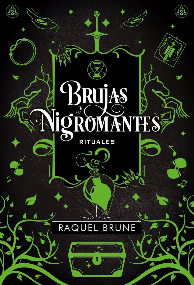 Brujas y nigromantes: Rituales - Brune Raquel