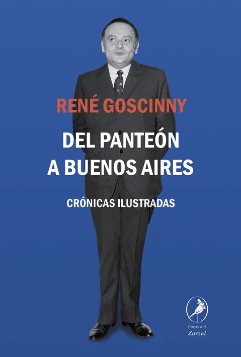 Del Panteón a Buenos Aires - Goscinny Rene