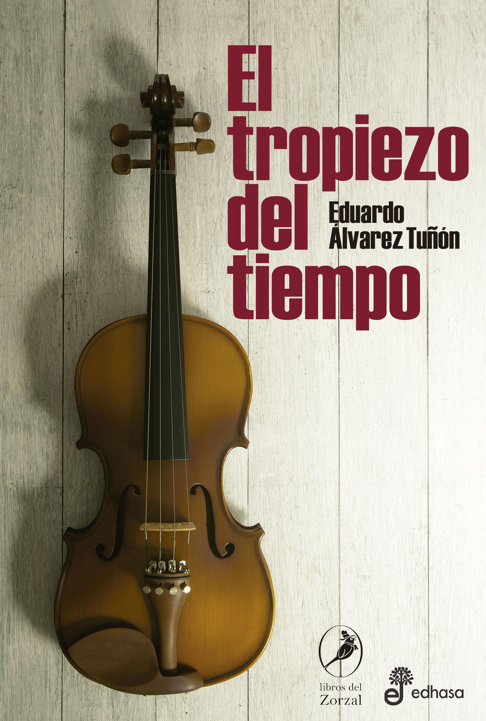 El tropiezo del tiempo - Álvarez Tuñón Eduardo