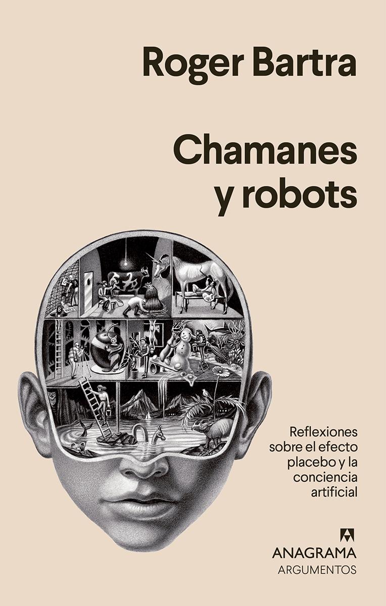 Chamanes y robots - Bartra Roger