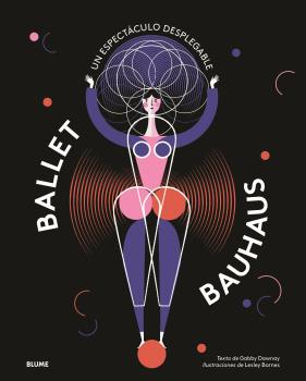 Ballet Bauhaus - Barnes Lesley