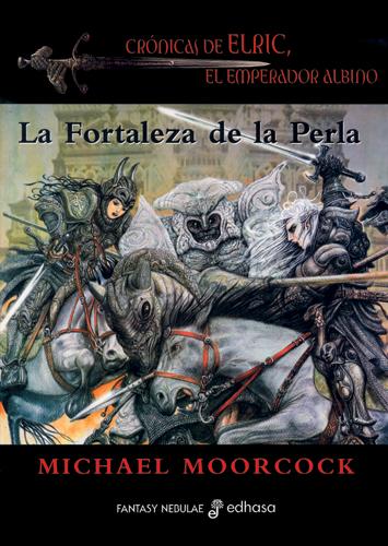 La fortaleza de la perla - Moorcock Michael