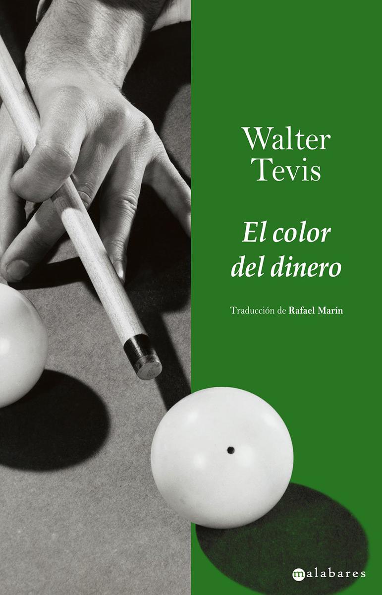 El color del dinero - Tevis Walter