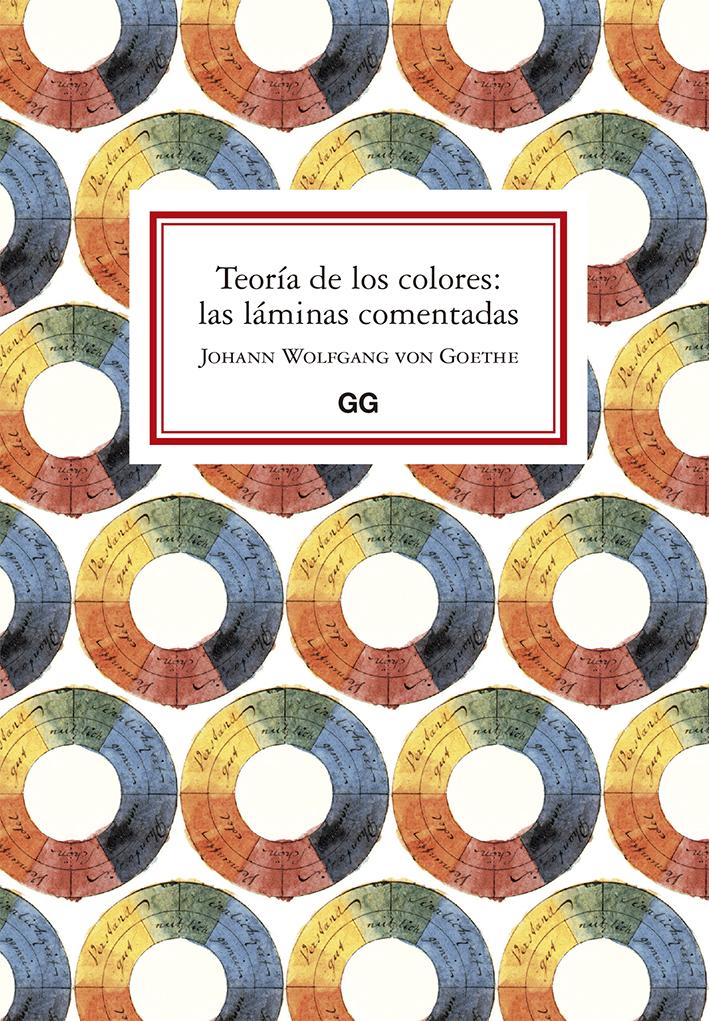 Teoría de los colores: las láminas comentadas - von Goethe Johann Wolfgang