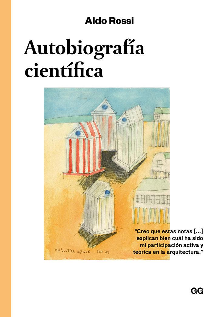 Autobiografía científica - Rossi Aldo