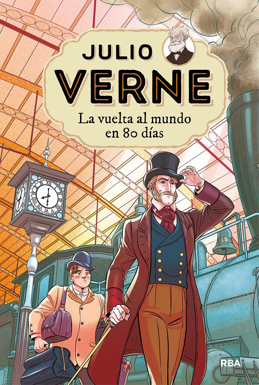 La vuelta al mundo en 80 días - Verne Julio