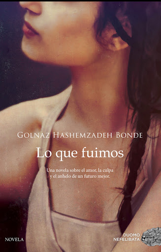 Lo que fuimos - Hashemzadeh Bonde Golnaz