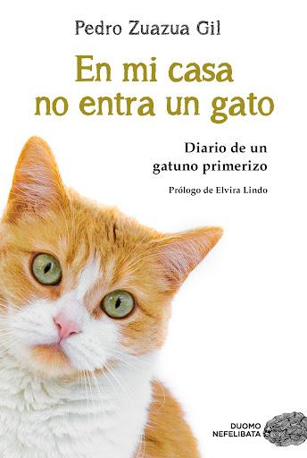 En mi casa no entra un gato - Zuazua Gil Pedro
