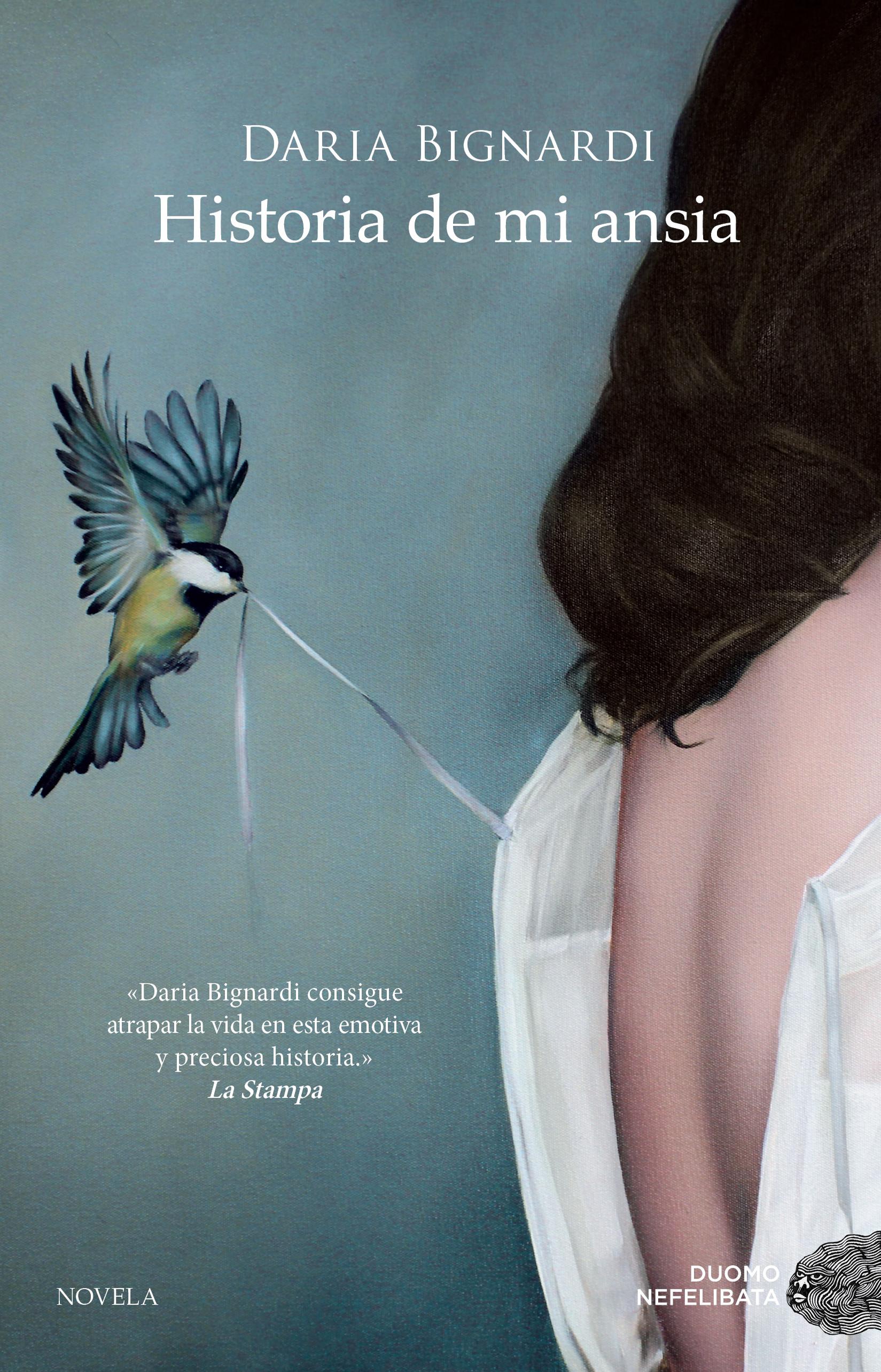 Historia de mi ansia - Bignardi Daria