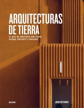 Arquitecturas de tierra - Dethier Jean
