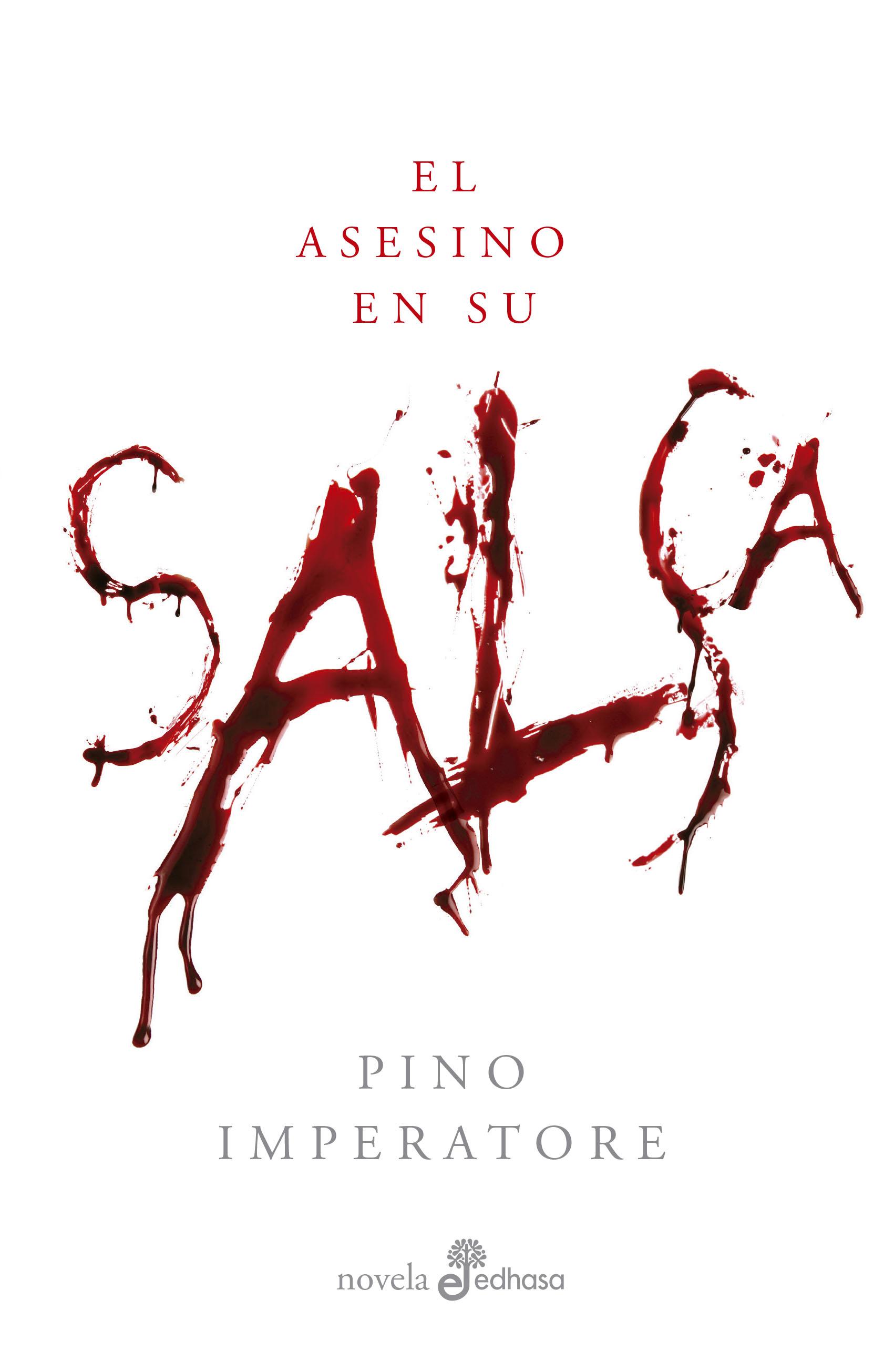 El asesino en su salsa - Imperatore Pino