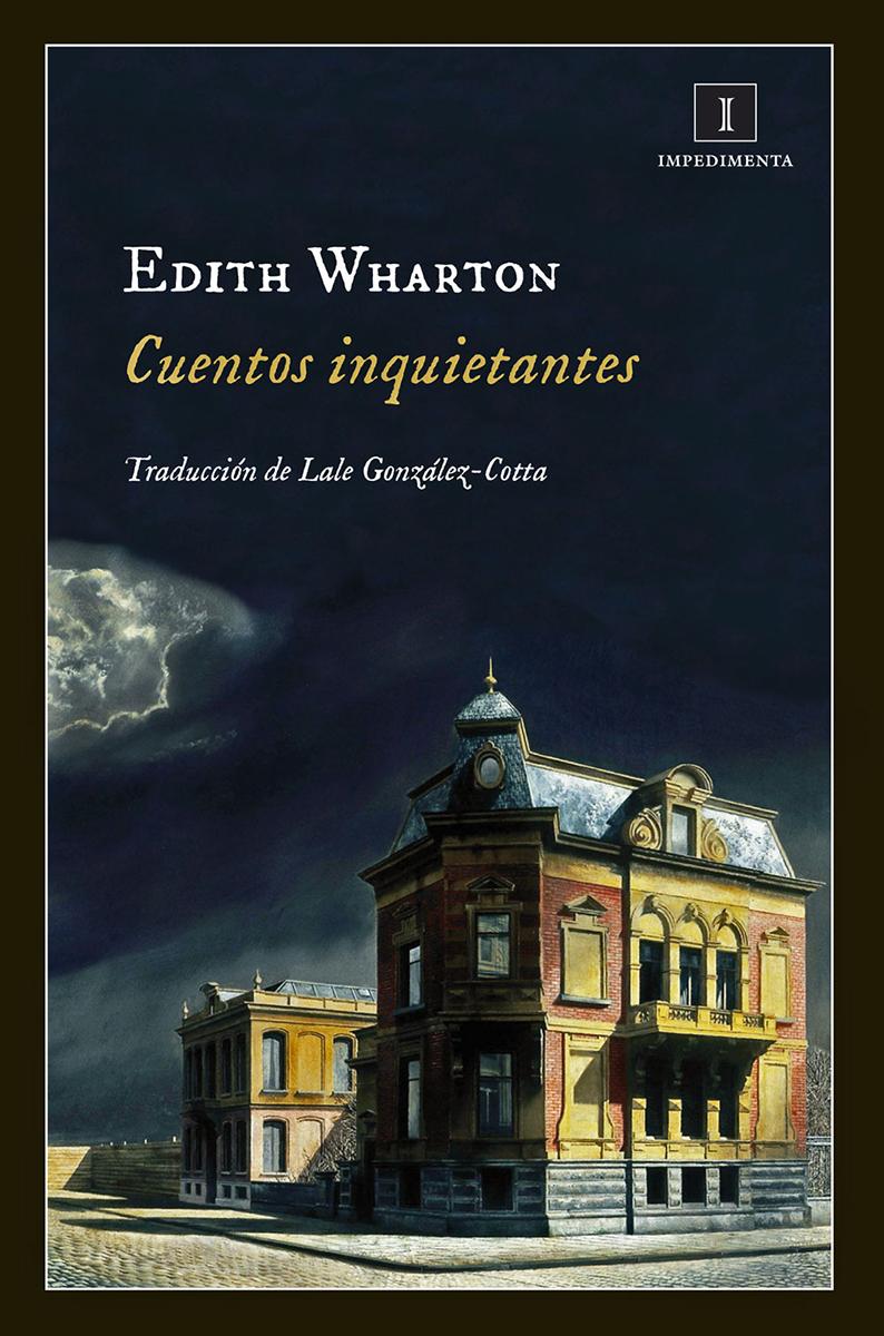 Cuentos inquietantes - Wharton Edith