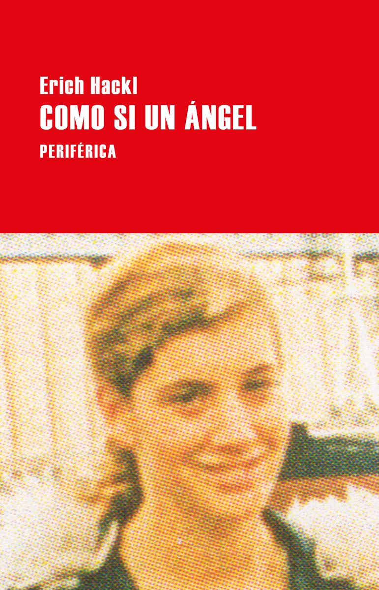 Como si un ángel - Hackl Erich