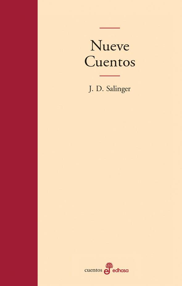 Nueve cuentos - Salinger Jerome David