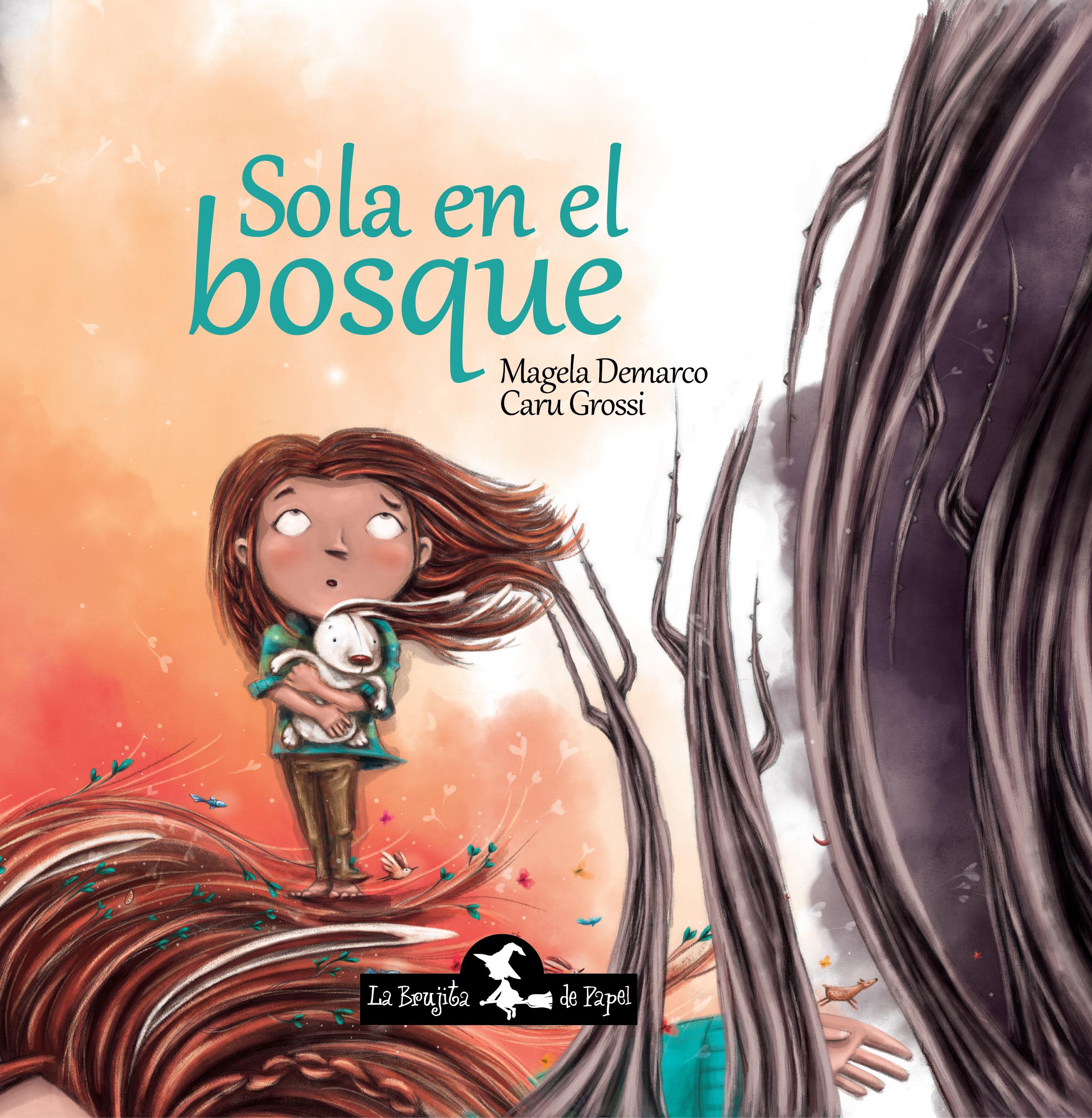 Sola en el bosque - Demarco María Magela