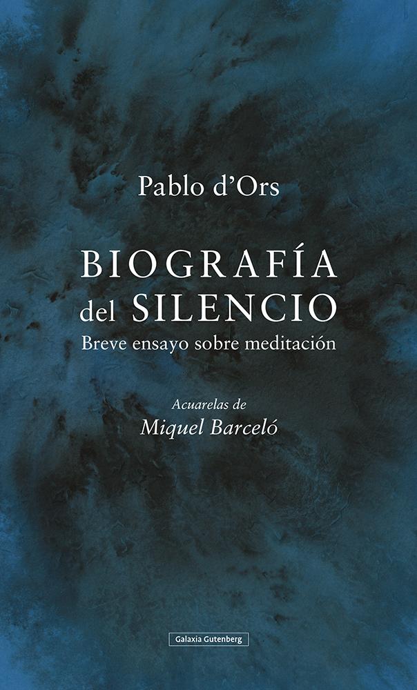 Biografía del silencio - d'Ors Pablo