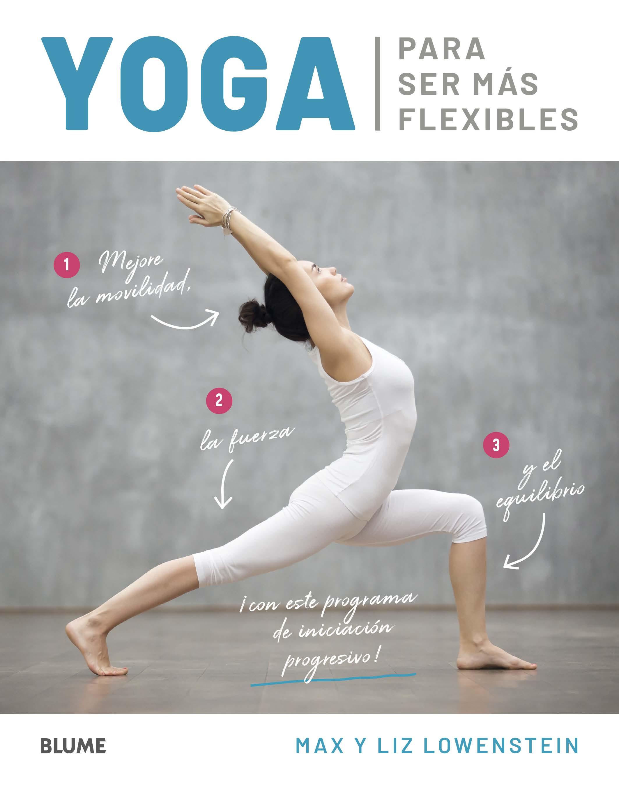 Yoga para ser más flexibles - Lowenstein Max
