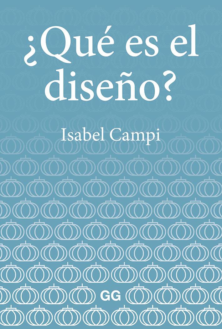 ¿Qué es el diseño? - Campi I Valls Isabel